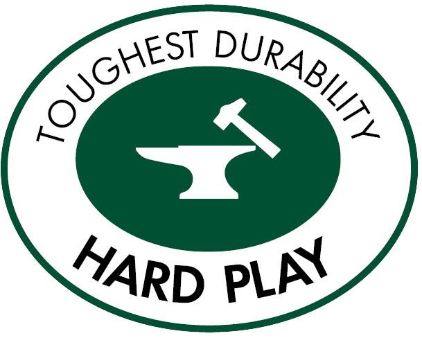 Hard Play - Our toughest durability