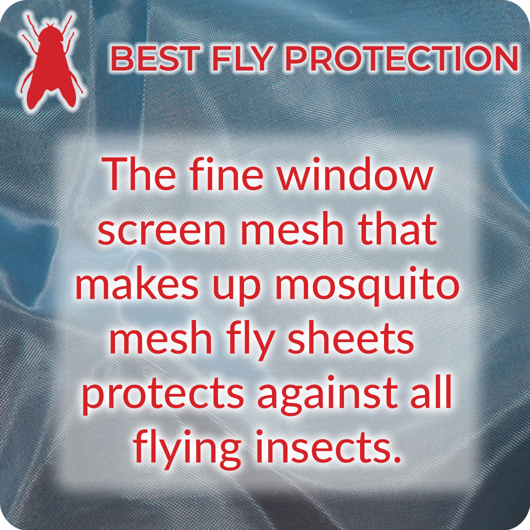About Mosquito Mesh® Fly Sheets